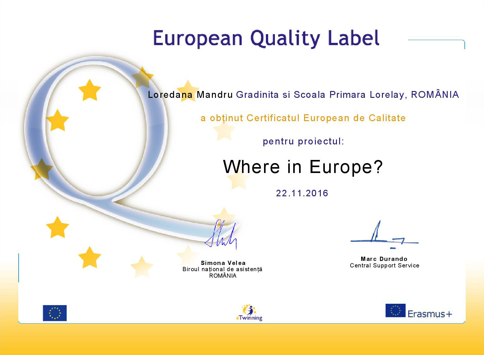 Certificat European de Calitate acordat scolii Lorelay